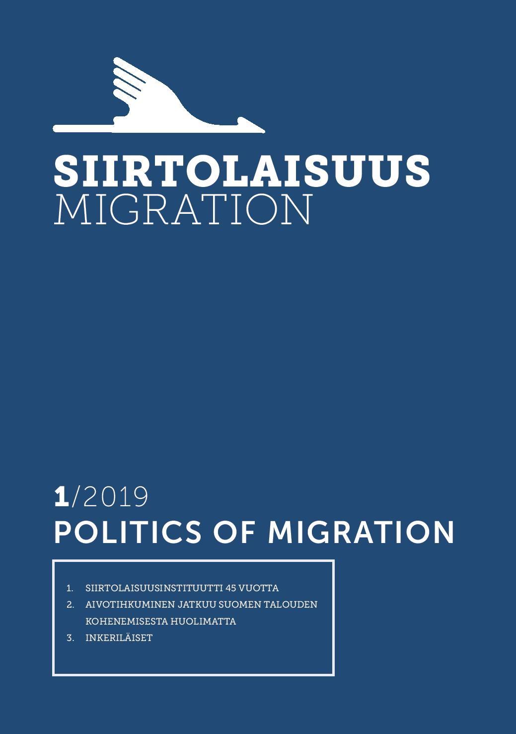 Näytä Vol 45 Nro 1 (2019): Politics of migration
